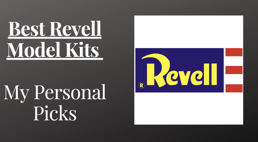 Best Revell Model Kits